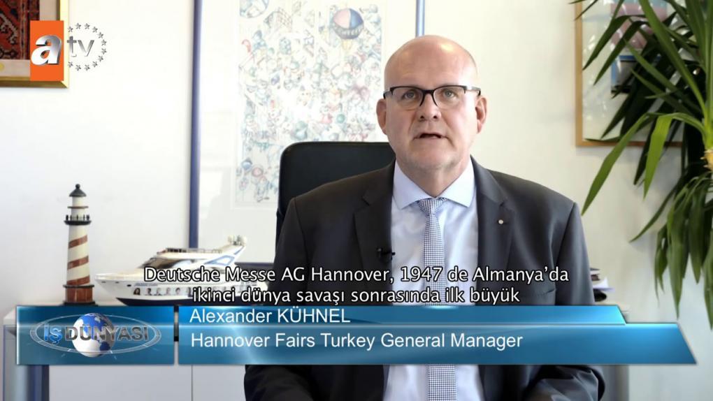 Hannover Fairs Turkey Fuarcılık - Atv Avrupa İş Dünyası | 10.11.2018
